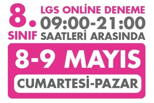 8 - 9 Mayıs Türkiye Geneli Online LGS Denemesi